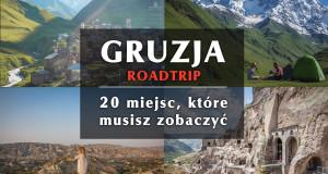 gruzja atrakcje trasa mapa