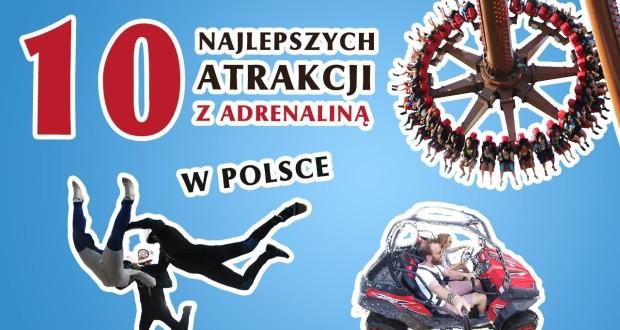 najlepsze atrakcje z adrenaliną w Polsce